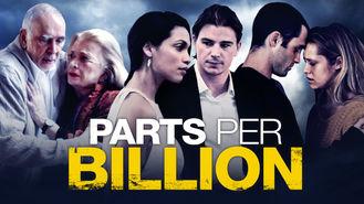 """Résultat de recherche d'images pour """"Parts Per Billion netflix"""""""
