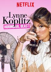 Lynne Koplitz: Hormonal Beast