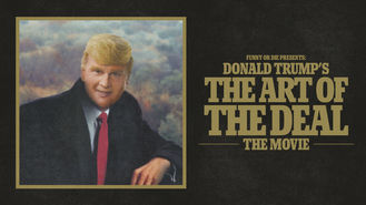 Netflix box art for Funny or Die Presents: Donald Trump's...