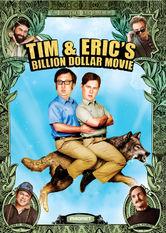 Tim and Eric's Billion Dollar Movie Netflix US (United States)
