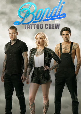 Bondi Ink Tattoo Crew - Season 1