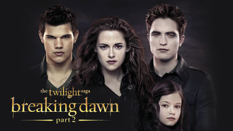 Netflix box art for The Twilight Saga: Breaking Dawn: Part 2