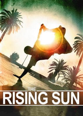 Rising Sun, The