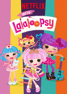 We're Lalaloopsy - Season 1