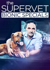 The Supervet: Bionic Specials