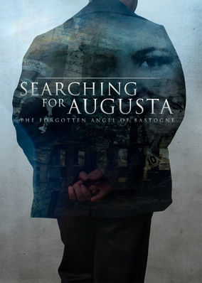 Searching for Augusta: The Forgotten...