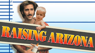 Is Raising Arizona on Netflix?