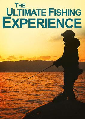 Ultimate Fishing Experience, The - Season 1
