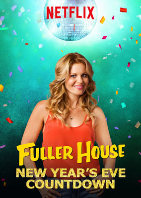 Fuller House: New Year's Eve Countdown