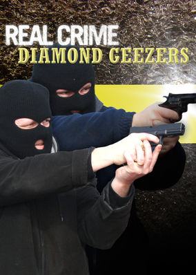 Real Crime: Diamond Geezers