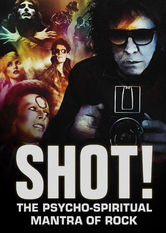 SHOT! The Psycho-Spiritual Mantra of Rock Netflix EC (Ecuador)