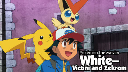 Pokémon: White: Victini and Zekrom