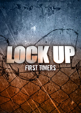 Lockup: First Timers - Season 1