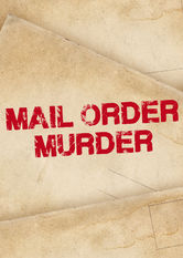 Mail Order Murder Netflix UK (United Kingdom)
