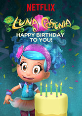 Luna Petunia: Happy Birthday to You! Netflix EC (Ecuador)