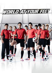 World At Your Feet Netflix PH (Philippines)