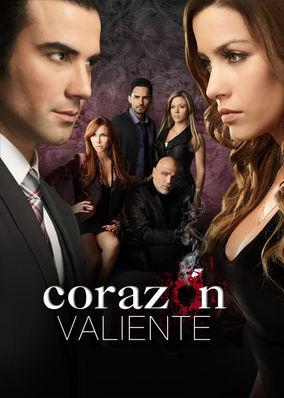 Corazón Valiente - Season 1