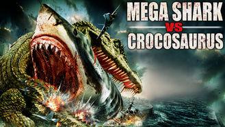 Is Mega Shark vs. Crocosaurus on Netflix?