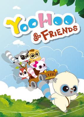 YooHoo & Friends / Season 1 / Episode 37 - Netflix Canada