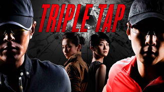 Is Triple Tap on Netflix?