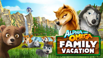 Netflix box art for Alpha and Omega: Family Vacation