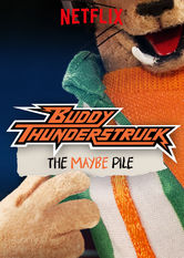 Buddy Thunderstruck: The Maybe Pile Netflix US (United States)