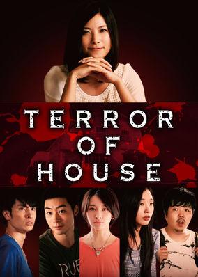 Terror of House