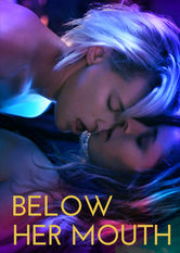 Below Her Mouth Netflix ES (España)