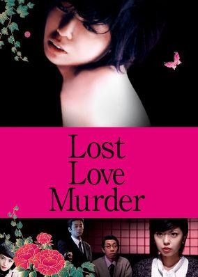 Lost Love Murder