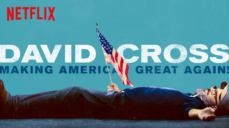 Netflix box art for David Cross: Making America Great Again!