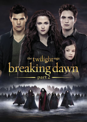 Twilight Saga: Breaking Dawn: Part 2, The