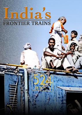 India's Frontier Railways - Season 1