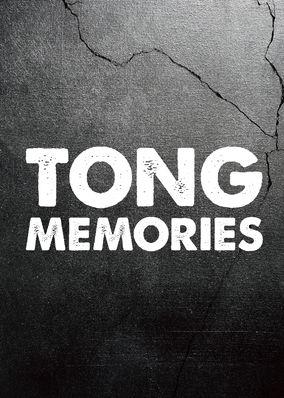 Tong: Memories - Season 1