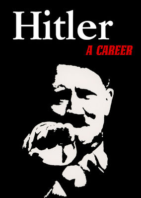 Hitler - A Career