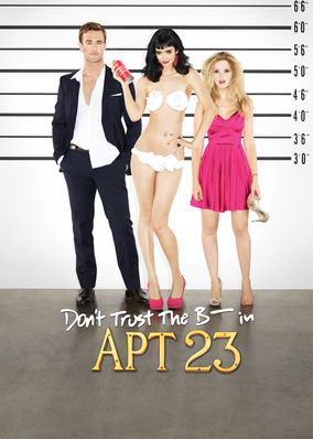 Don't Trust the B---- in Apartment 23 - Season 2