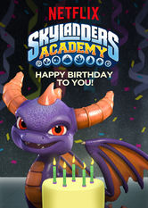 Skylanders Academy: Happy Birthday to You! Netflix AR (Argentina)
