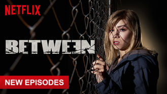 Netflix box art for Between - Season 2