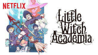 Netflix box art for Little Witch Academia - Season 1