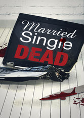 Married, Single, Dead Netflix IN (India)