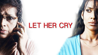 Netflix box art for Let Her Cry