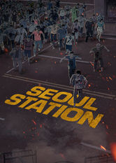 Seoul Station Netflix KR (South Korea)