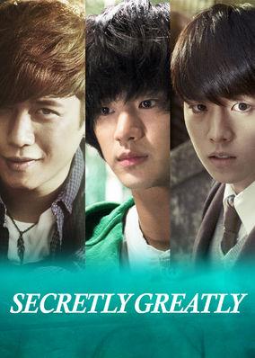 Secretly, Greatly