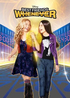 Best Friends Whenever - Season 1