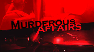 Netflix box art for Murderous Affairs - Season 1