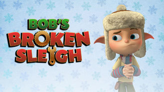 Netflix box art for Bob's Broken Sleigh