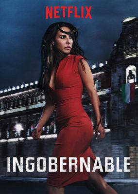 Ingobernable - Season 1