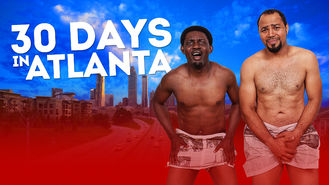 Netflix box art for 30 Days in Atlanta