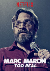 Marc Maron: Too Real Netflix US (United States)