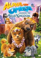 Alpha and Omega: Journey to Bear Kingdom Netflix PR (Puerto Rico)