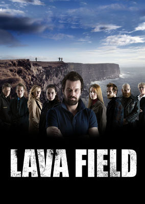 Lava Field, The - Season 1